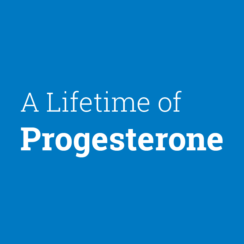 Graphic tile: A Lifetime of Progesterone